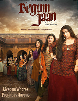 Vidya Balan Begum Jaan Movie Review, Rating, Story, Cast and Crew